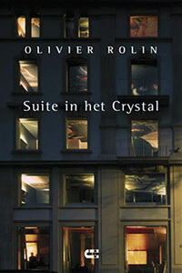 Suite in het Crystal Olivier Rolin