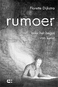 Rumoer - over het begin van kunst