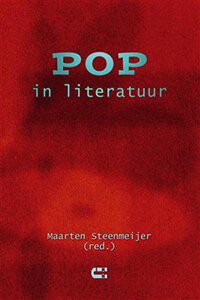 Pop in literatuur Maarten Steenmeijer