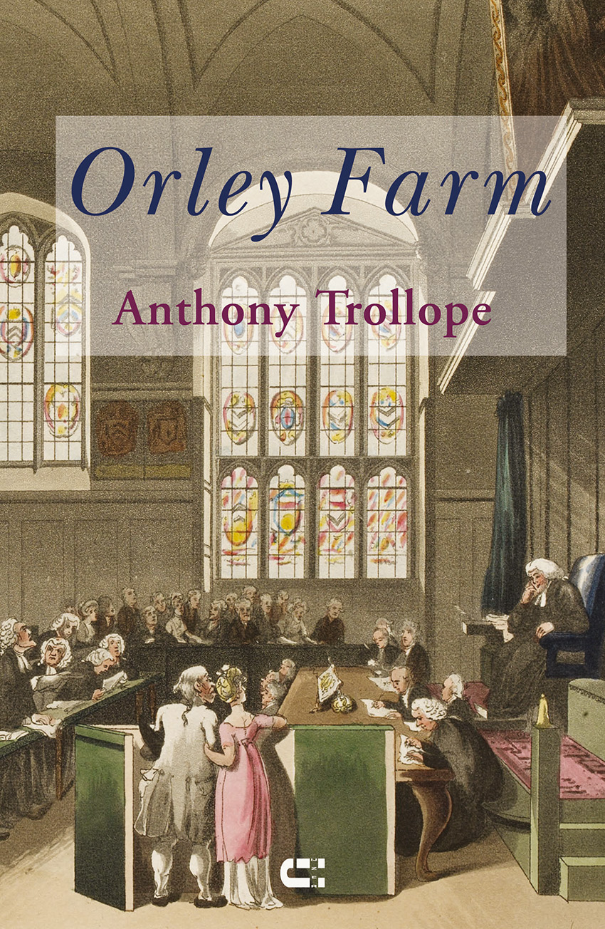 Anthony Trollope Orley Farm
