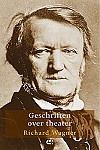 Richard Wagner Geschriften over theater